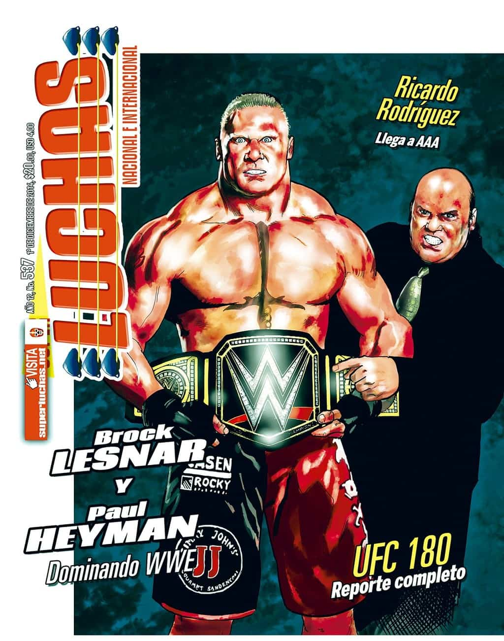 Súper Luchas #537: Brock Lesnar y Paul Heyman, una sociedad fructífera 1