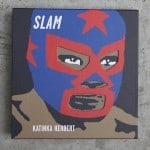 """""""Slam"""" La vida del luchador abajo del ring. 2"""