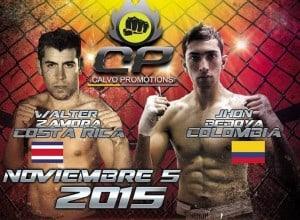 "Walter Zamora vs. Jhon ""Ronin"" Bedoya - (05/11/2015 - Calvo Promotions, Costa Rica)"