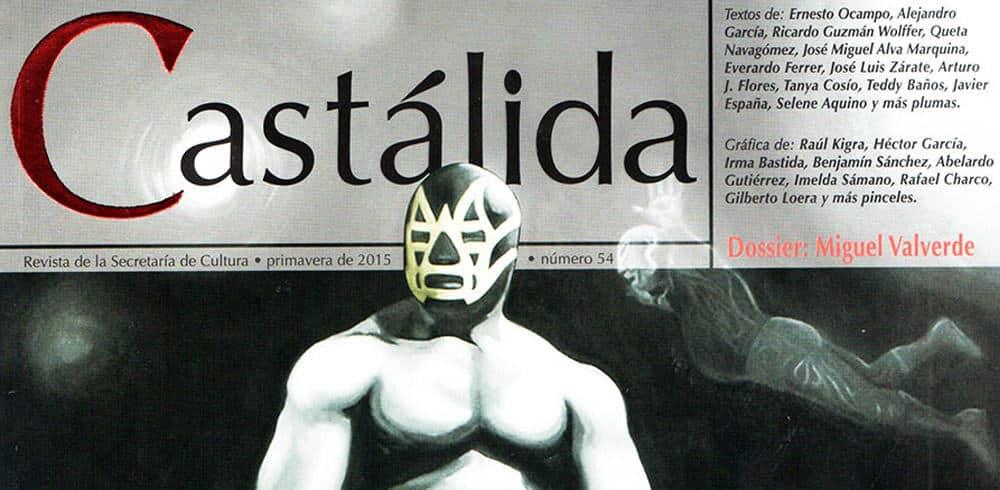 Fue presentada la edición de primavera de la revista Castálida, dedicada a la lucha libre 3
