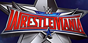 WWE WrestleMania 32 - Cartel final del evento del año 1