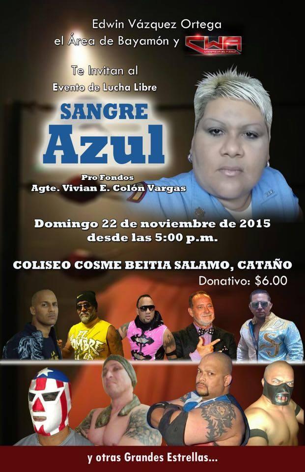 "Puerto Rico: Cartelera Benéfica ""Sangre Azul"" Domingo 22 de Noviembre en Cataño - Savio Vega, Chicano y Chicky Starr en acción 23"