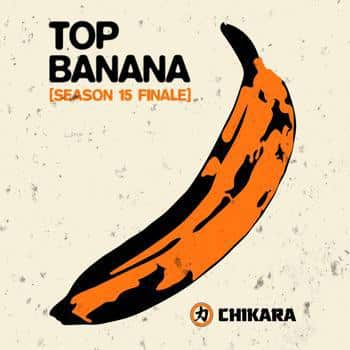 Resultados de CHIKARA Top Banana (5 de diciembre de 2015) - Final de temporada 15 1