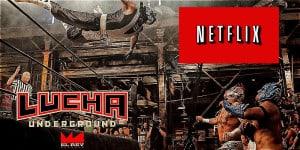 Lucha Underground en Netflix