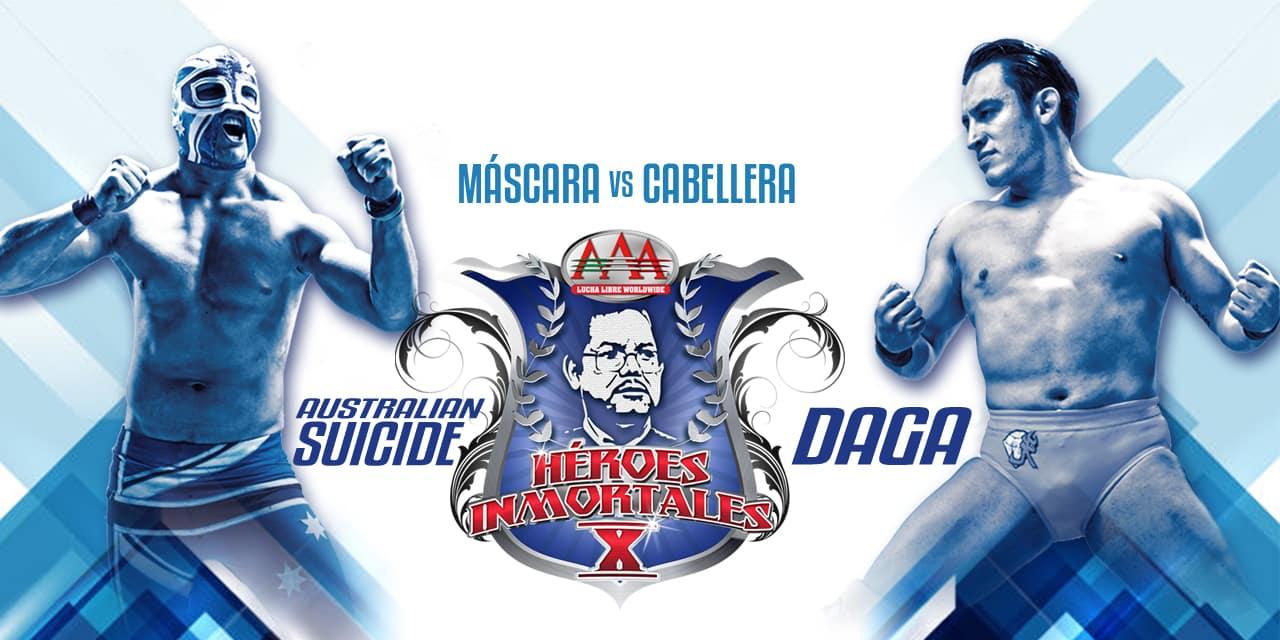 """AAA: Confirmada la primera lucha para """"Héroes Inmortales X"""" - Australian Suicide vs. Daga, máscara contra cabellera 10"""