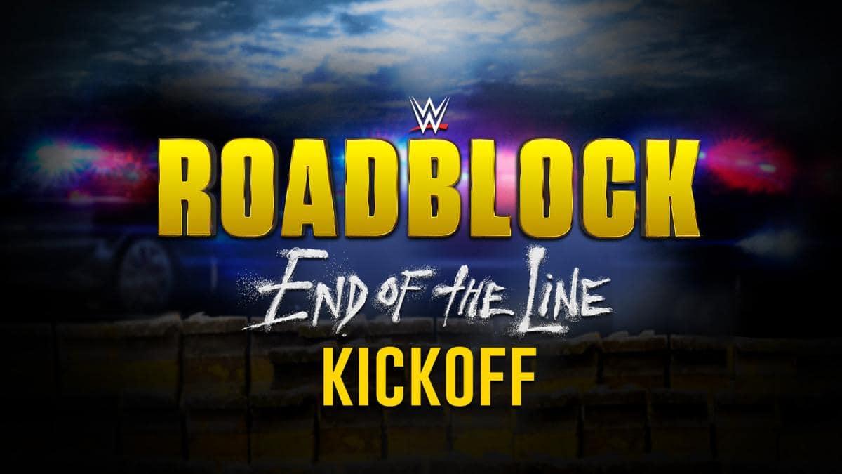 WWE Roadblock: End of the Line - Kickoff: Video, cobertura y resultados 1