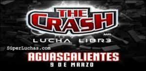 The Crash llega a Aguascalientes, Rey Mysterio Jr. y la Rebelión encabezan el cartel 11