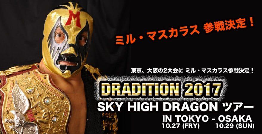 """Dradition: Carteles completos """"Sky High Dragon Tour"""", Mil Máscaras en las estelares 1"""