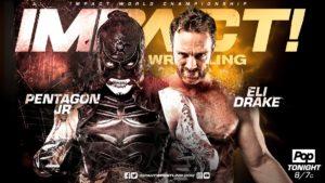 Resultados Impact Wrestling (10-mayo-2018) — Pentagon Jr. retiene 7