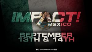 Se anuncian los primeros luchadores para la gira de Impact en México 1