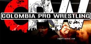 Colombia Pro Wrestling hace historia en su evento de debut 1
