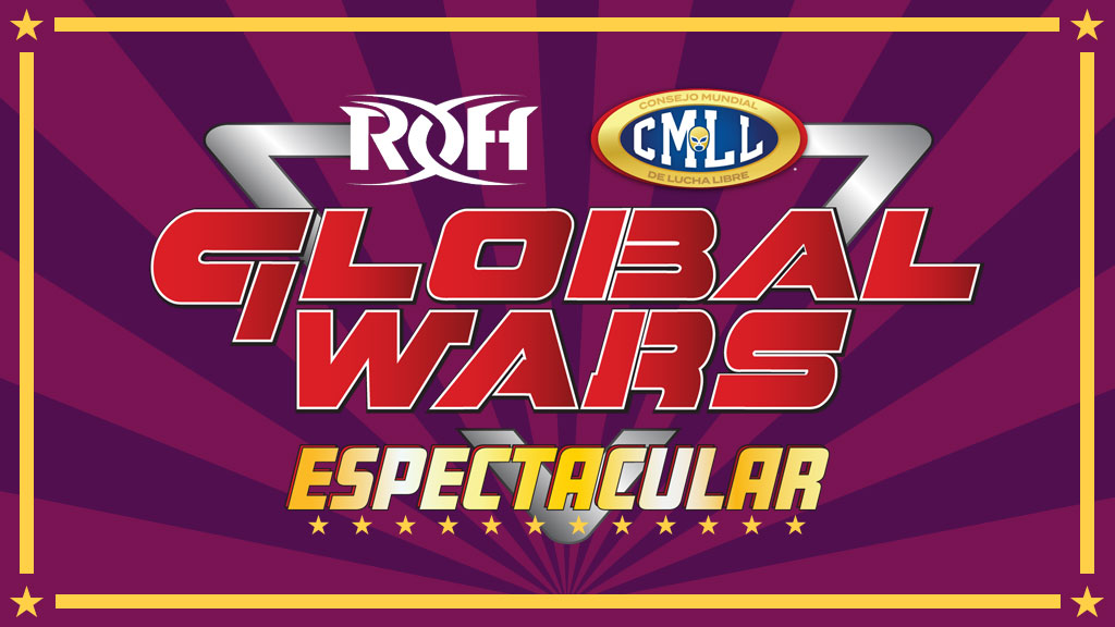 "CMLL y ROH presentarán la mini gira ""Global Wars Espectacular"" 37"
