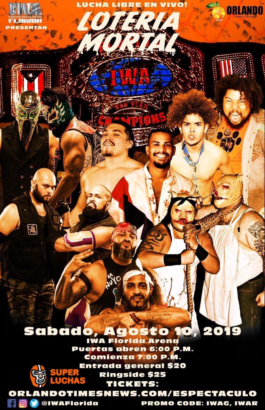 IWA Florida presenta Loteria Mortal este 10 de Agosto en Orlando 1