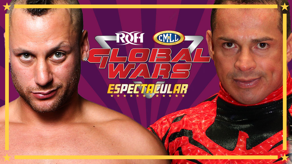 "Matt Taven vs Volador Jr. primera lucha de ""Global Wars Espectacular"" 48"