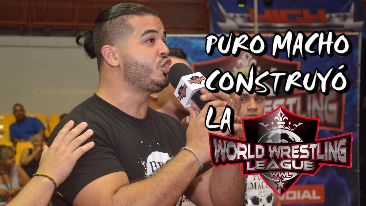 "Manny Ferno: ""Puro Macho construyó la WWL"" 7"