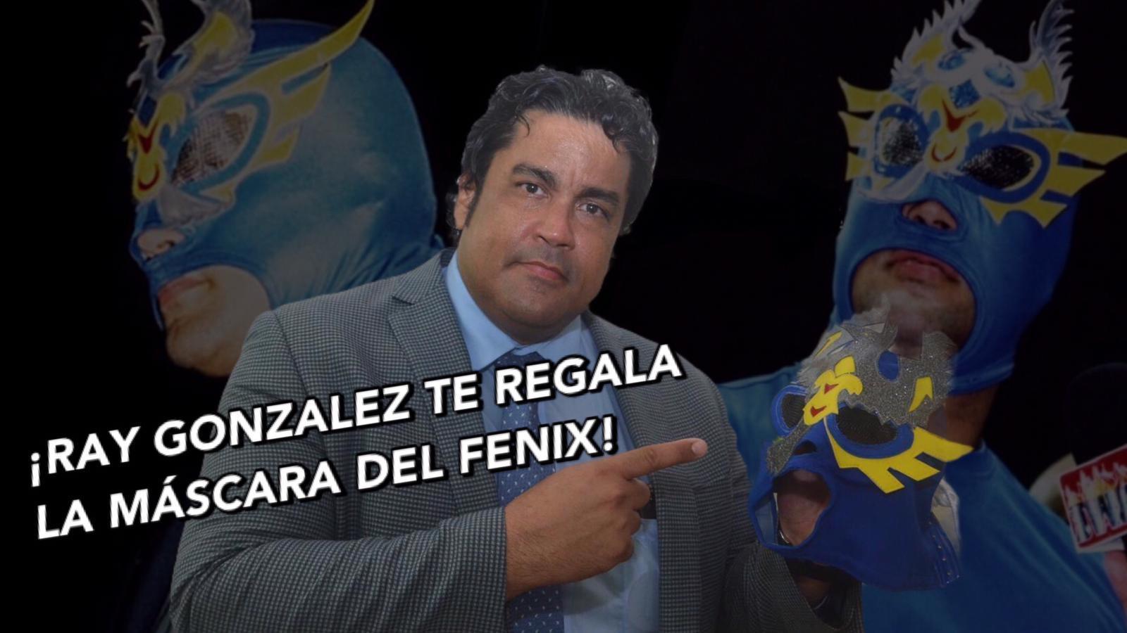 ¡Ray Gonzalez te regala la máscara del Fenix! 1