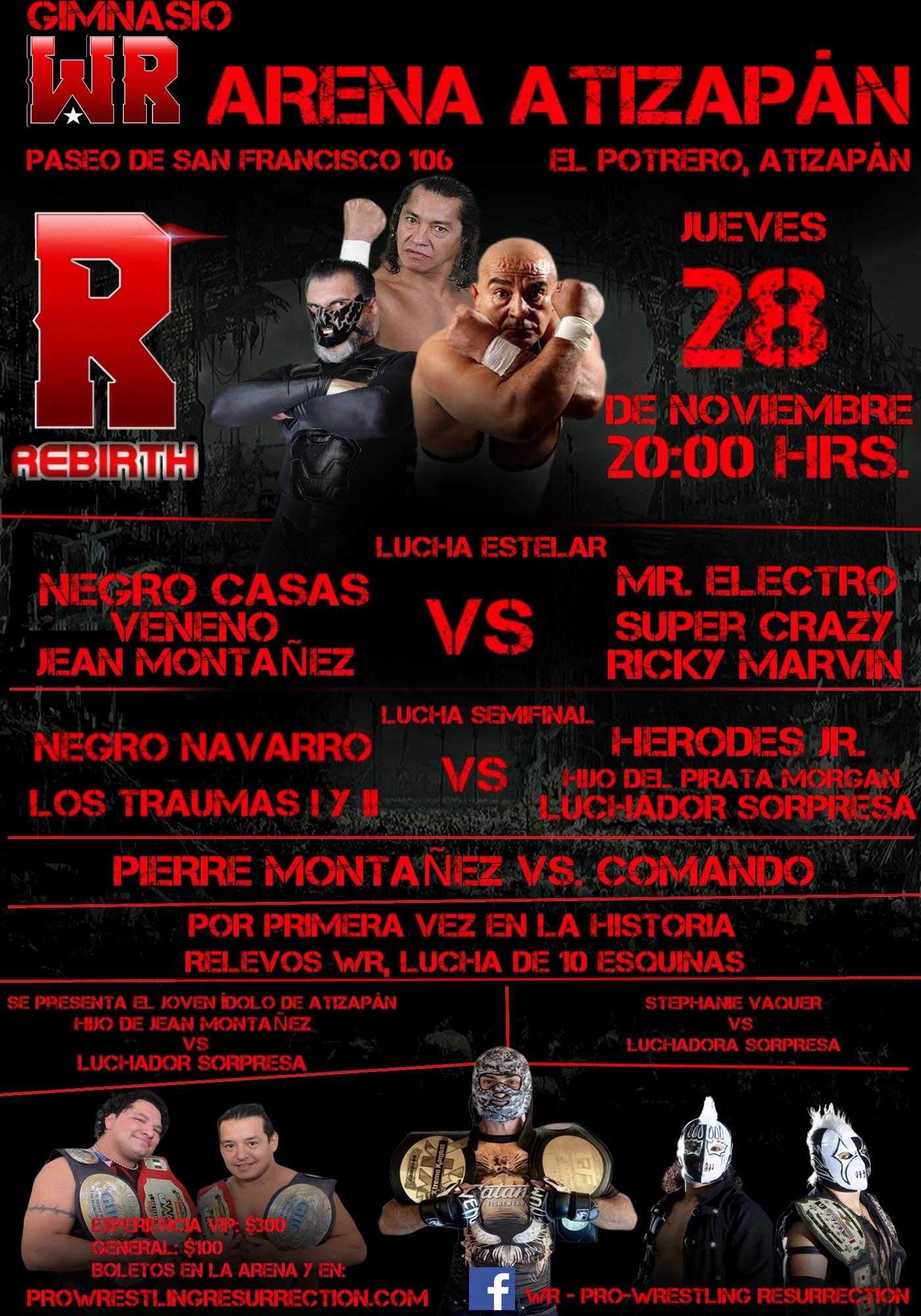 Negro Casas estará presente en la inauguración de la nueva casa de la lucha libre en Atizapan 1