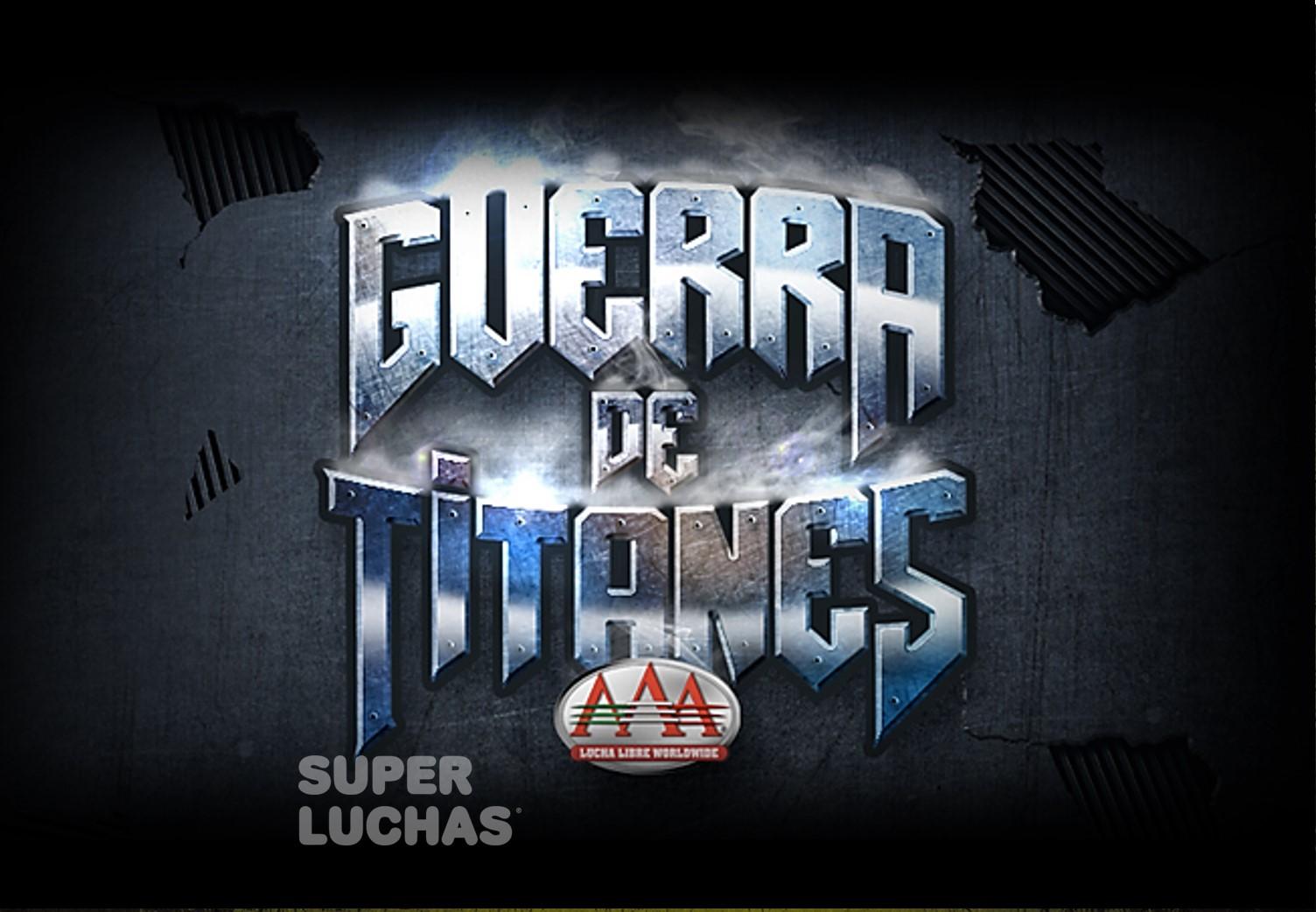"""AAA: Cartel """"Guerra de Titanes 2019"""", Ingobernables en estelar 14"""