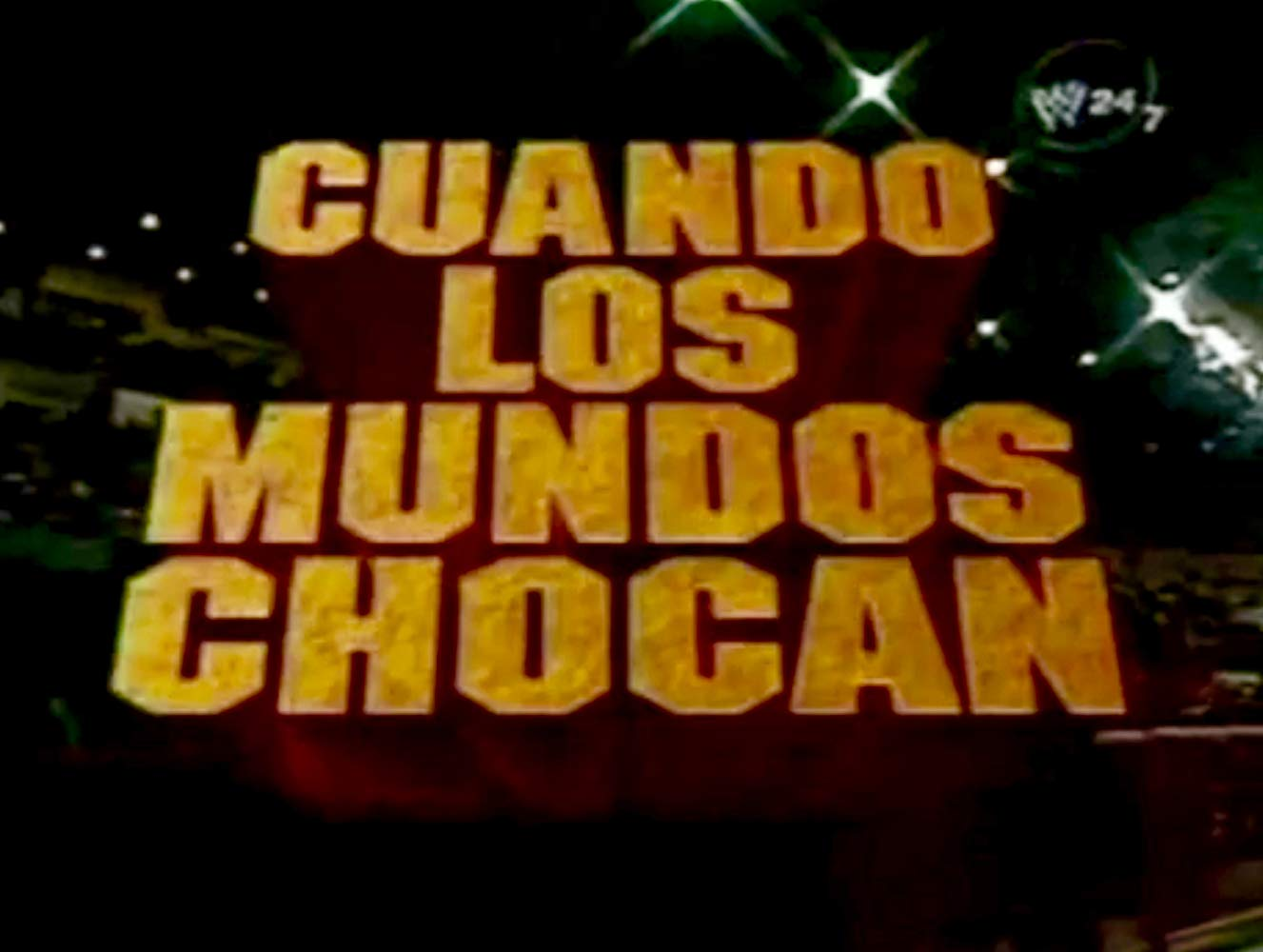 When worlds collide — Cuando los mundos chocan