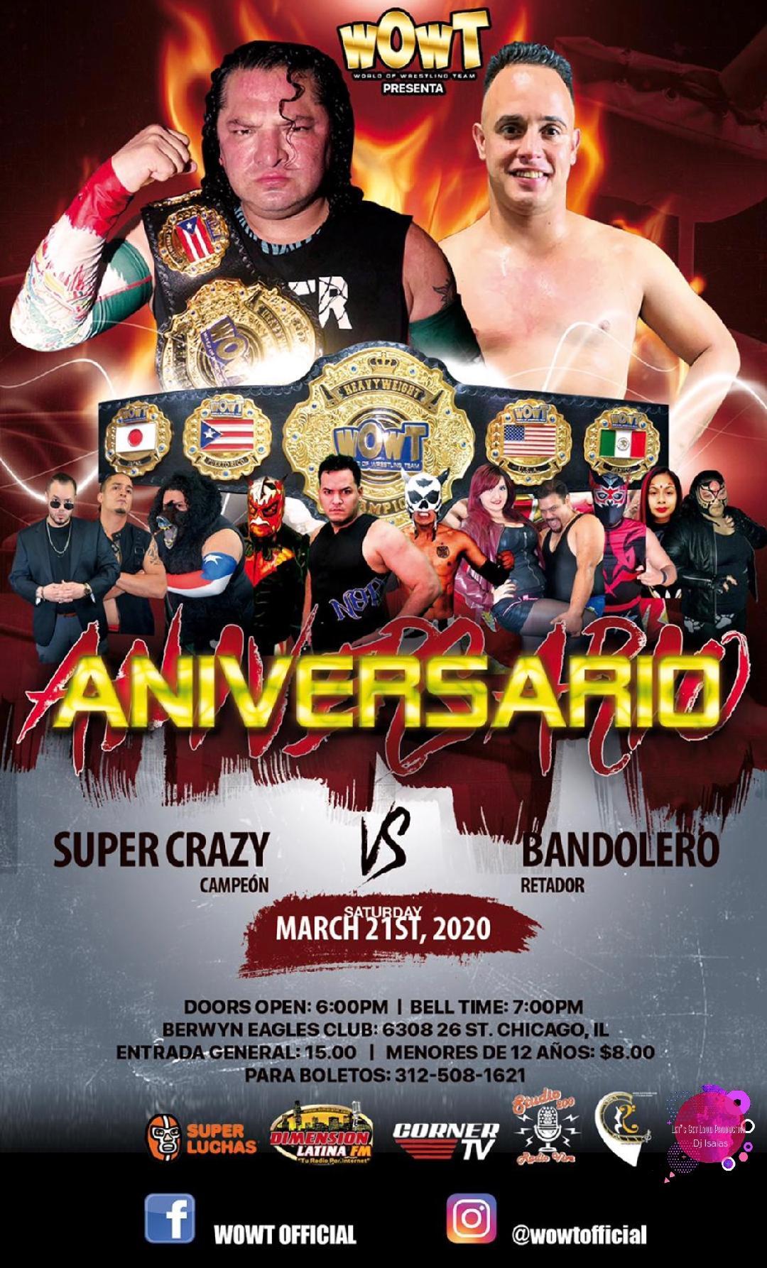 WOWT: La empresa anuncia su primer Aniversario el 21 de Marzo en Chicago - Super Crazy vs Bandolero 11