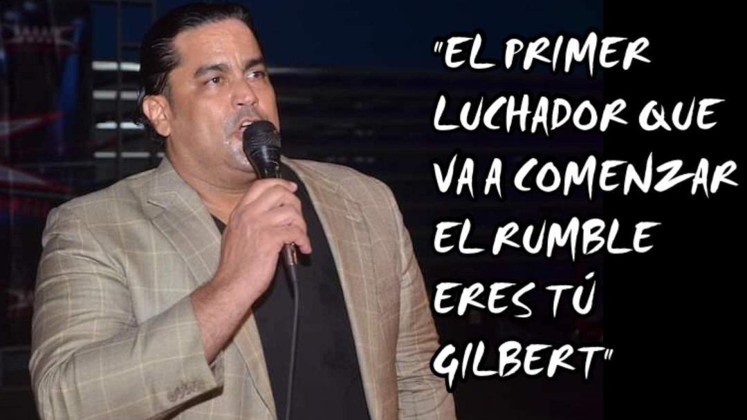 """Ray Gonzalez: """"El primer luchador que va a comenzar el Rumble eres tu GILBERT"""" 10"""