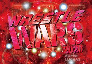 """W-1: Cartel """"Wrestle Wars 2020"""" La última función de la empresa 3"""