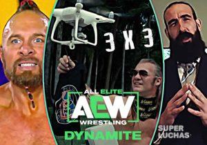 3 x 3: Lo mejor y lo peor de AEW Dynamite 1 de abril 2020