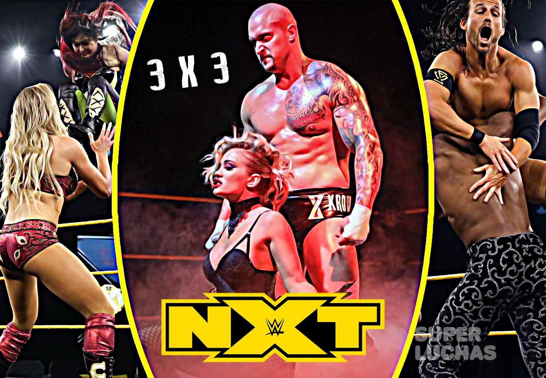 3 x 3: Lo mejor y lo peor de NXT 6 de mayo 2020