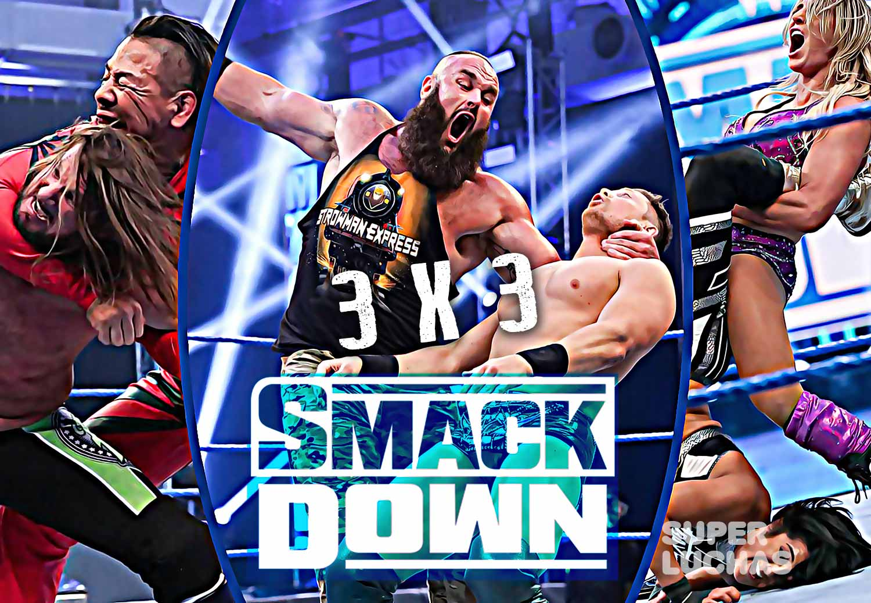 3 x 3: Lo mejor y lo peor de SmackDown 22 de mayo 2020