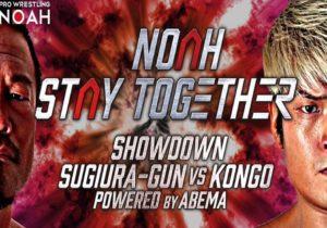 """NOAH: """"Stay Together Showdown"""" La colisión de Sugiura Army y Kongoh 7"""