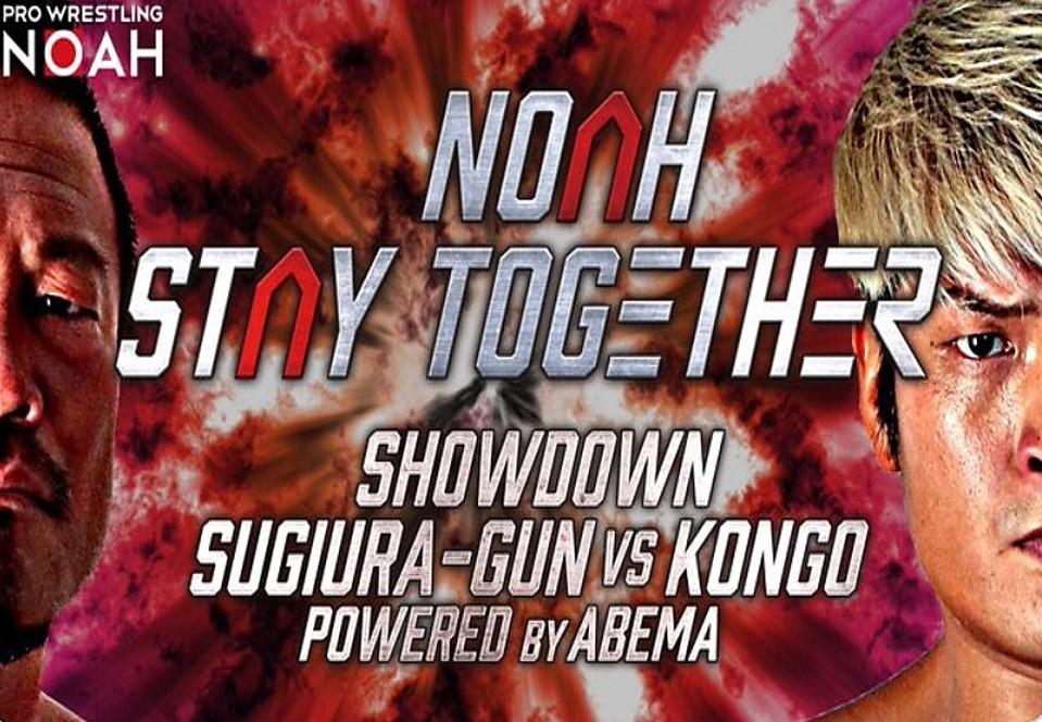 """NOAH: """"Stay Together Showdown"""" La colisión de Sugiura Army y Kongoh 2"""