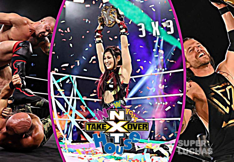 3 x 3: Lo mejor y lo peor de NXT TakeOver In Your House