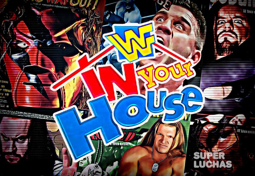 In Your House clasicos