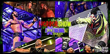 5 x 5: Lo mejor y lo peor de The Horror Show at Extreme Rules