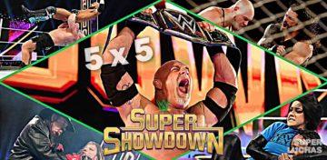 5 x 5: Lo mejor y lo peor de Super ShowDown 2020