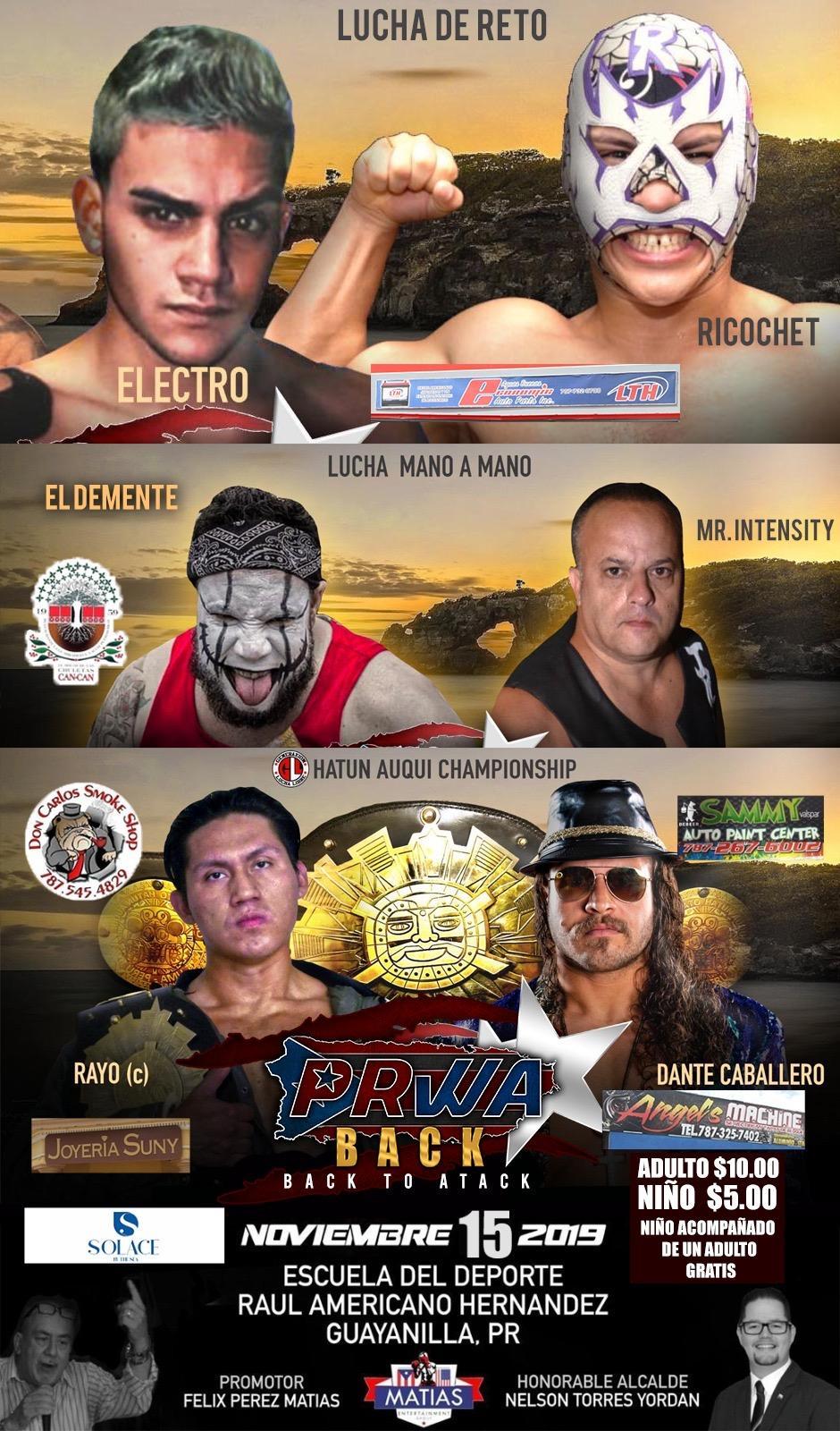 PRWA presenta Back to Attack este Viernes 15 en Guayanilla 1