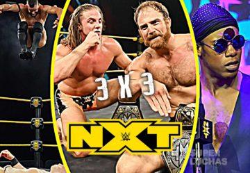 3 x 3: Lo mejor y lo peor de NXT 15 de abril 2020