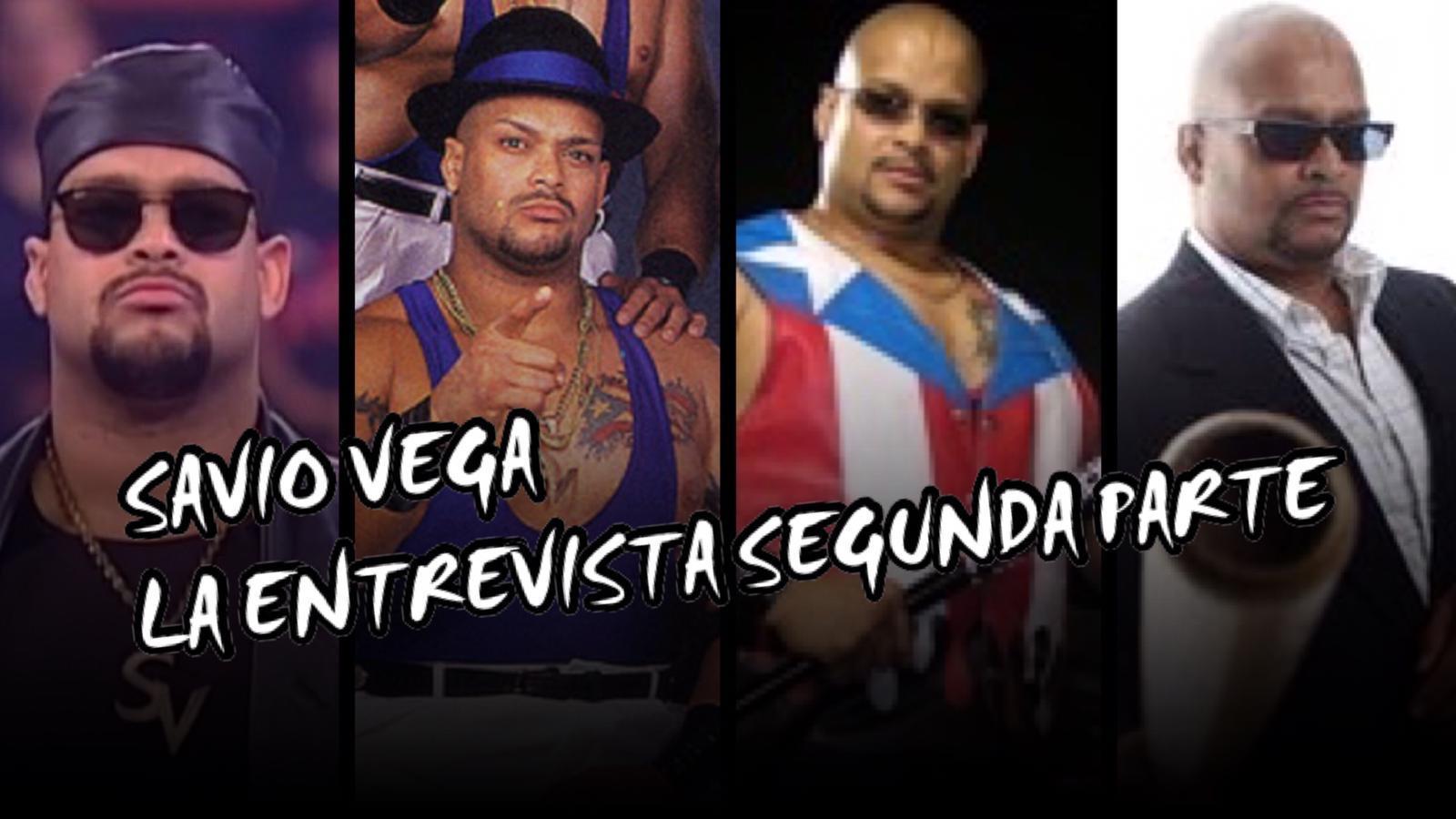 "Second Part interview with Savio Vega ""A Mi Manera o Pa La Calle"" 2"