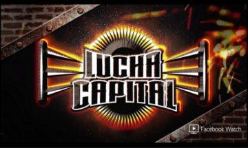AAA: Resultados de Lucha Capital 2 - Episodio 1 1