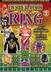 """Masked Republic te regala el DVD """"Desperados del Ring"""" Volumen 2 1"""