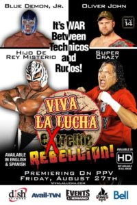 Viva La Lucha PPV 2: eXtreme Rebellion 7