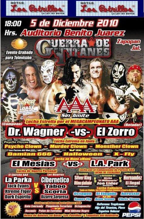AAA Guerra de Titanes 2010 (Cobertura y resultados 05 de Diciembre de 2010) – Charly Manson aparece y se une a Los Bizzaros - El Zorro NUEVO Megacampeón AAA 1