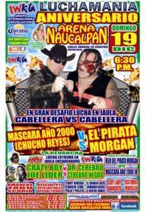 Arena Naucalpan (resultados domingo 19 de diciembre) Máscara Año 2000 gana la cabellera del Pirata Morgan 5