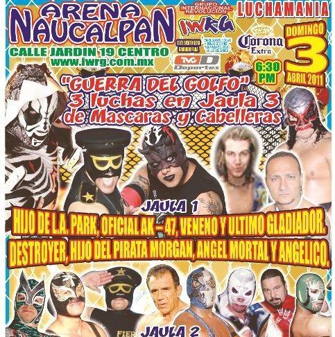 """IWRG """"Guerra del Golfo"""" (Resultados 3 de abril): Tres jaulas, un perdedor, Multifacético gana la máscara de Destroyer – Hijo del Dr. Wagner debuta en IWRG – Reaparecen en la Arena Naucalpan los importados Mazada y Angélico 5"""
