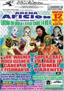 Lucha en Jaula 4 vs. 4 en la Arena Afición (12 de abril) – Súper Crazy, Hijo de Dr. Wagner, presentes 8