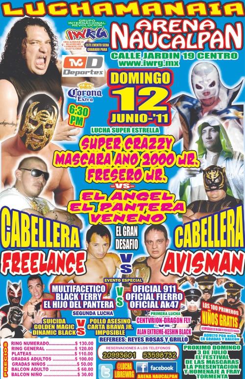 IWRG (12 de junio): Súper Crazy presente en la Arena Naucalpan – Freelance vs. Avisman por las cabelleras  1