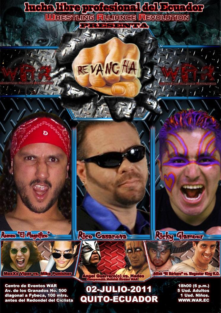 WAR -Wrestling Alliance Revolution- del Ecuador presenta: REVANCHA 1