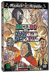 """México vs la Migra"" el primer DVD de Pro Wrestling Revolution 4"