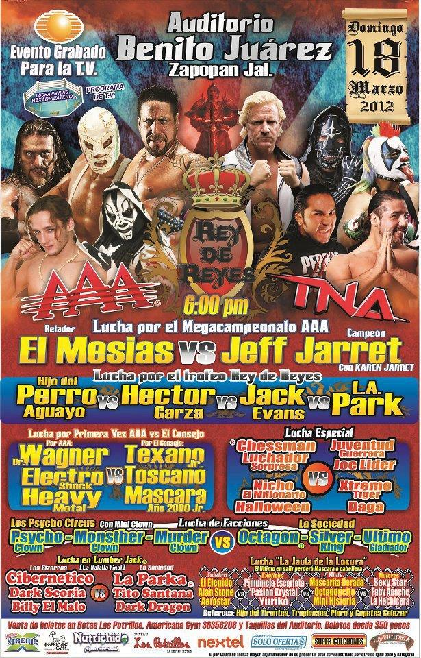 AAA Rey de Reyes (Cobertura y Resultados 18 de marzo de 2012) - ¿Quien ganara el torneo Rey de Reyes 2012? 1