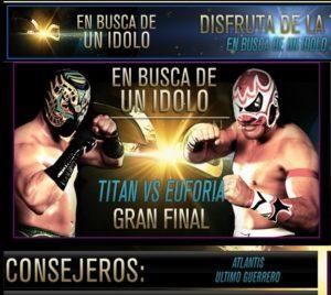 """""""En Busca de un Ídolo"""": Titán vs. Euforia (La Gran Final) 6"""